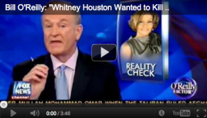 Whitney Houston Bill O'Reilly