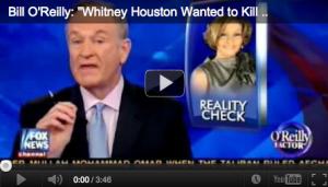Whitney Houston Bill O'Reilly