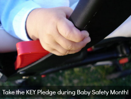 September is Baby Safety Month - Have you Taken the KEY Pledge Yet?