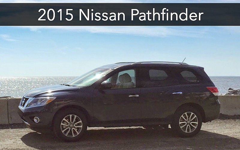One Week Test Drive + Car Review: 2015 Nissan Pathfinder SUV